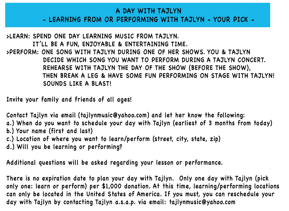 A Day with Tajlyn.  Learning from or performing with Tajlyn - your pick.